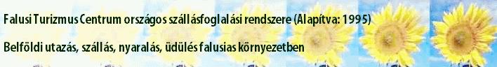 Falusi Turizmus Centrum országos szállásfoglalási rendszere - Alapítva: 1995 - belföldi utazás, szállás, nyaralás, üdülés falusias környezetben